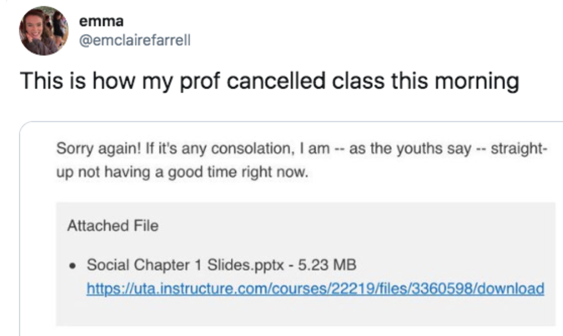 professor saying they are as the youths say straight up not having a good time right now