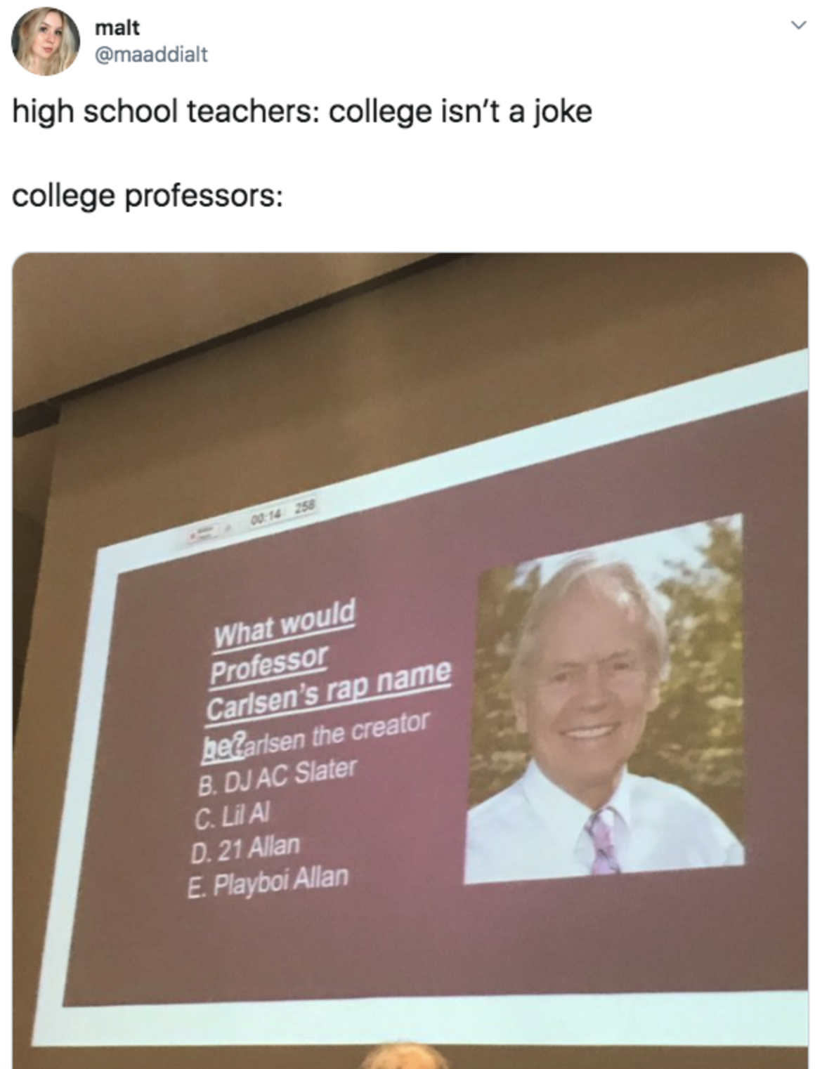 professor's slide that asks what his rap name is