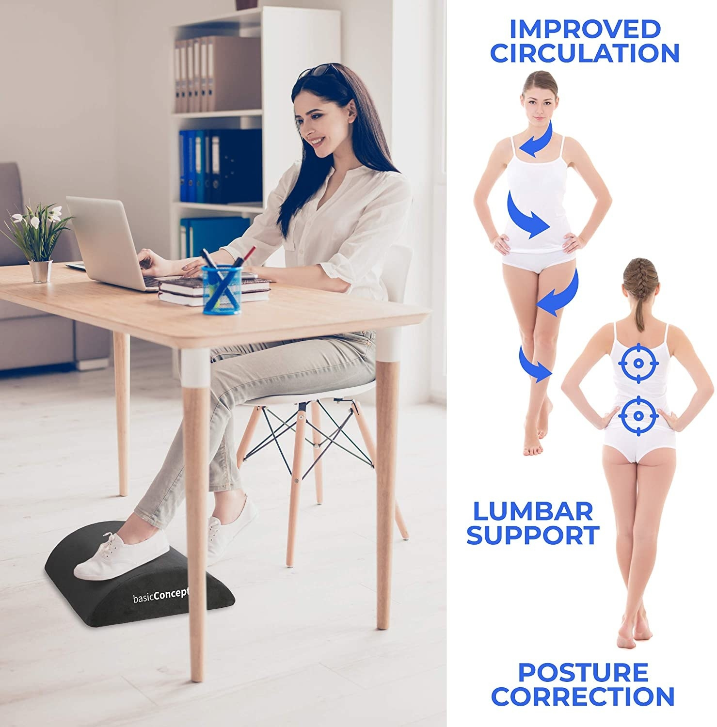 The foot support helps with lumbar support and posture correction