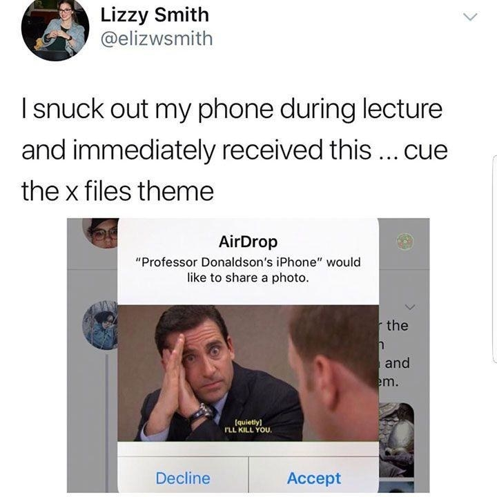 professor airdrops an office meme to someone so they get off their phone