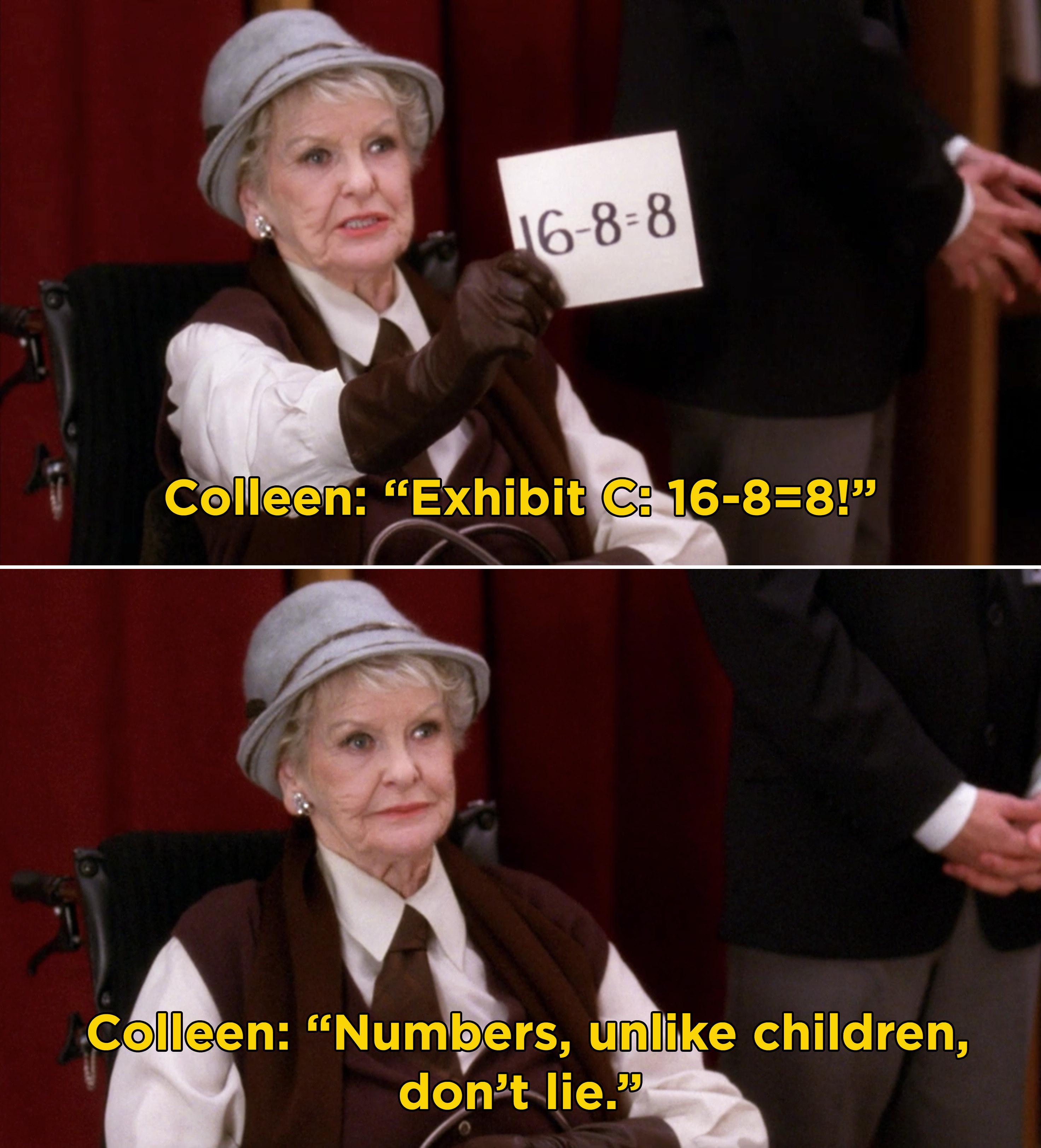"Colleen saying, ""Exhibit C: 16-8=8! Numbers, unlike children, don't lie"""