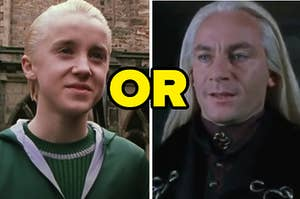 """Draco is on the left smirking with Lucius on the right and """"or"""" written in the center"""