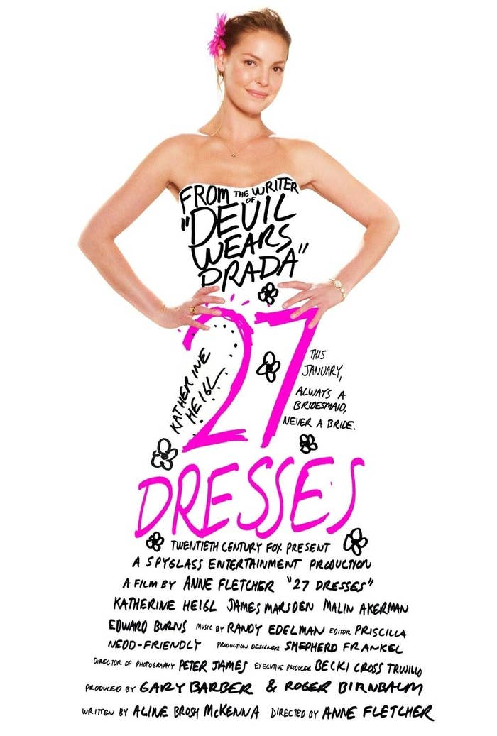 27 Dresses poster; Katherine Heigl poses in a strapless dress with illustrated text written over it