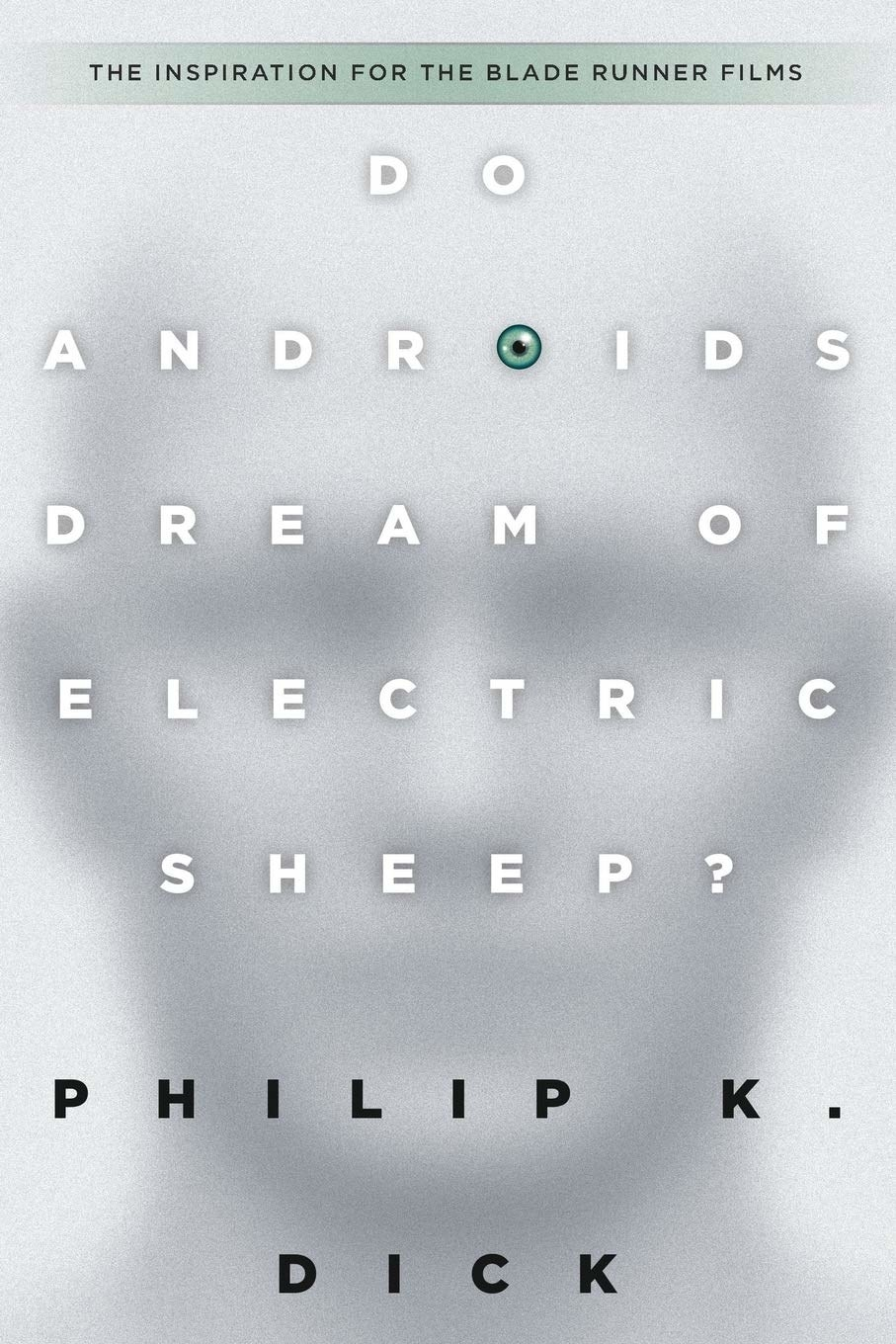 the cover of philip k dick's do androids dream of electric sheep