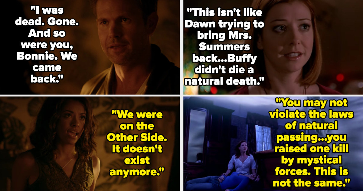 Alaric says he and Bonnie came back, but Bonnie says there is no Other Side anymore and they can't resurrect people. Willow says resurrecting Bonnie is different from Joyce, because Buffy died by mystical forces, and is told she can't bring back Tara
