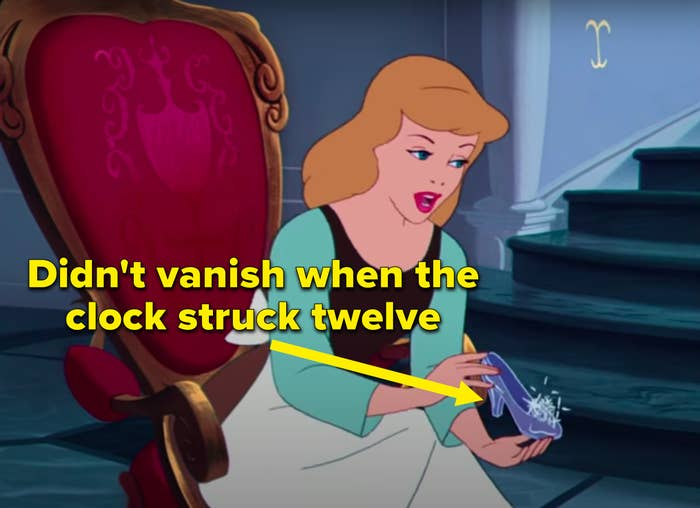 """Didn't vanish when the clock struck twelve"" written next to Cinderella holding a glass slipper"