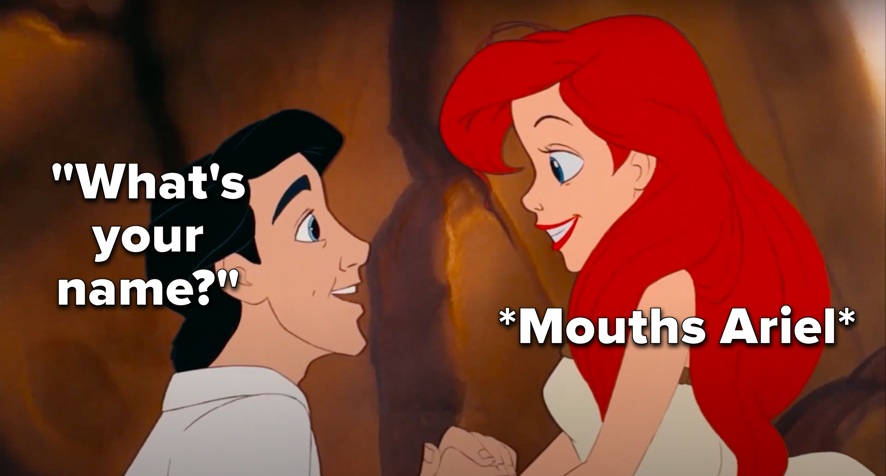 "Eric asks Ariel, ""What's your name?"" and she mouths ""Ariel"""