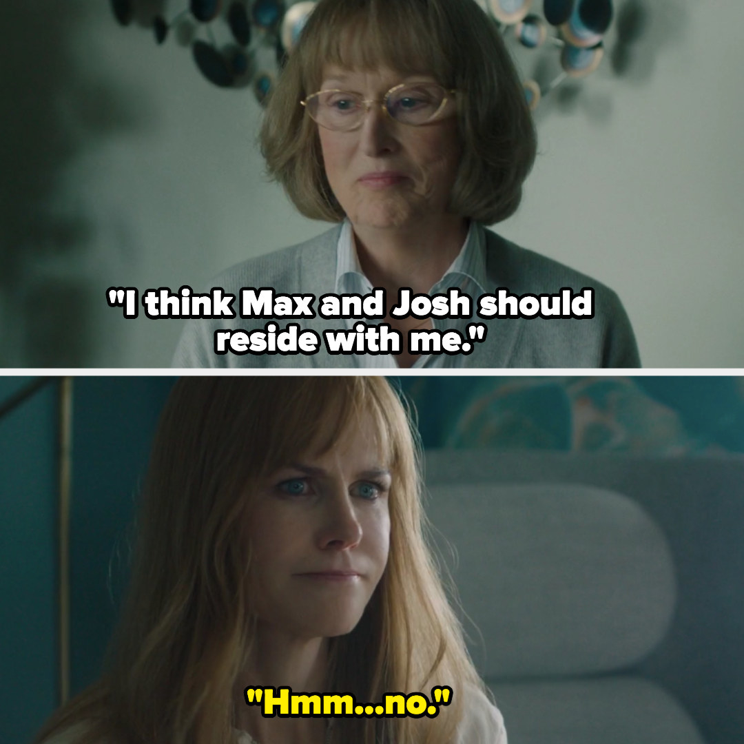 """Mary Louise from """"Big Little Lies"""": """"I think Max and Josh should reside with me"""""""
