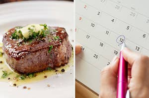 On the left, a steak topped with butter and herbs, and on the right, someone circling a date on a calendar