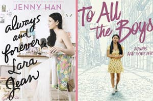 Always and Forever, Lara Jean's book cover and To All the Boys, Always and Forever's movie poster