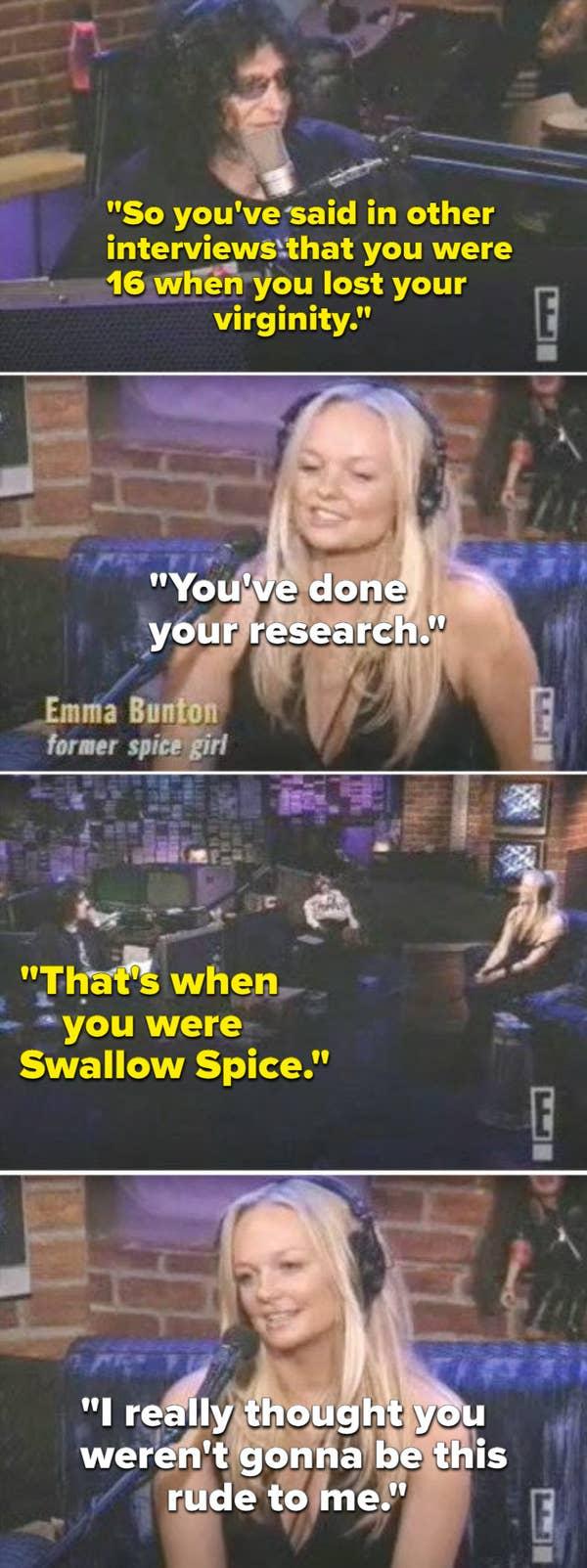 Howard Stern mengatakan bahwa Emma kehilangan keperawanannya ketika dia menjadi & quot; Swallow Spice & quot;