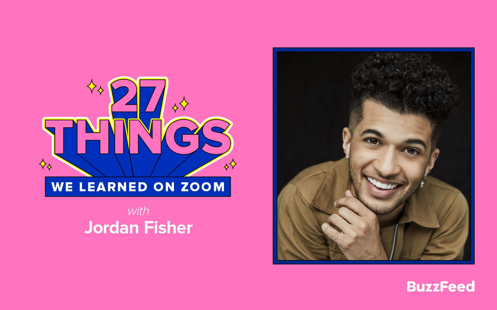 "Graphic that says ""27 Things We Learned on Zoom with Jordan Fisher"""
