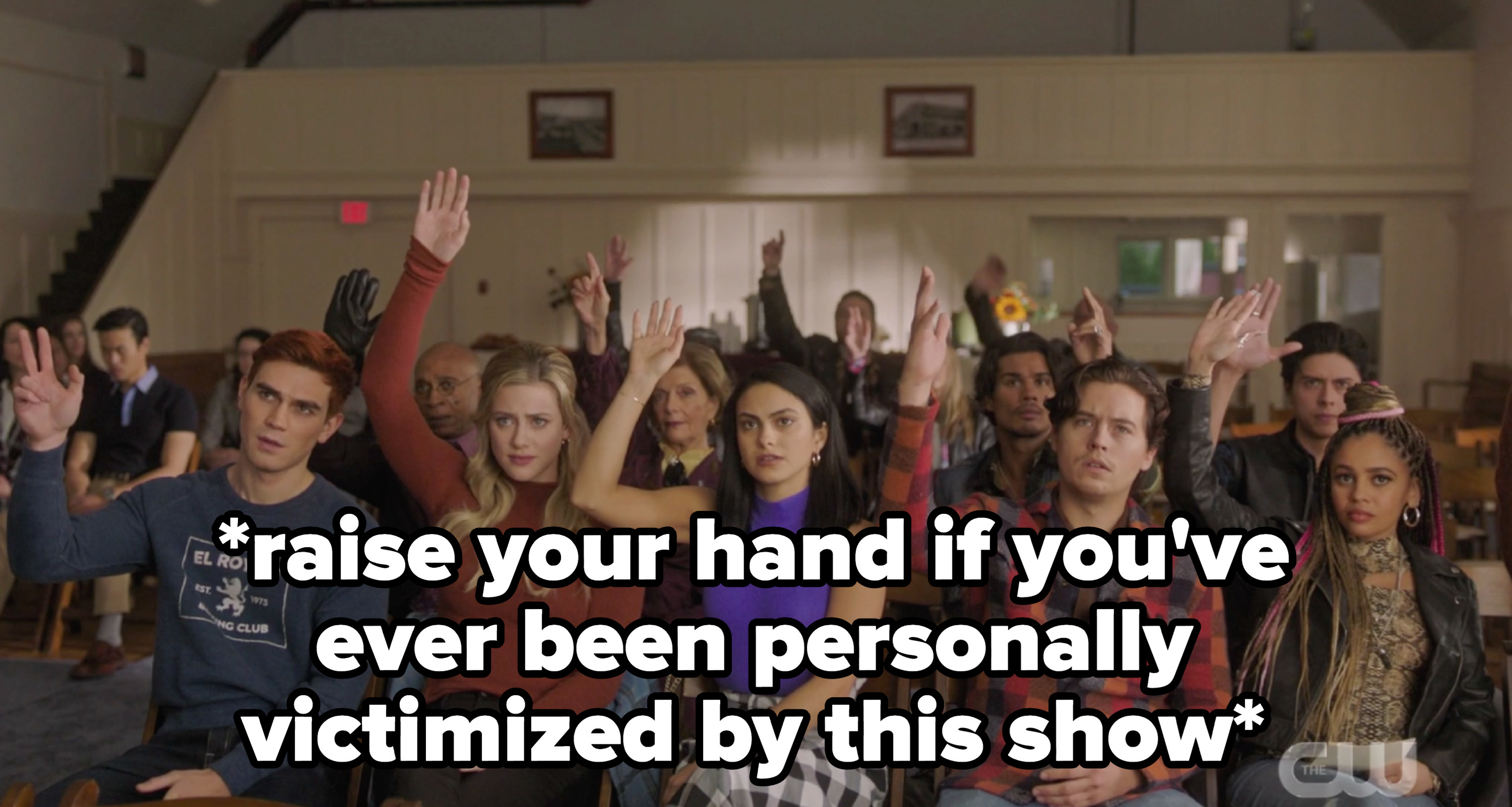Archie, Betty, Jughead, Toni, and Veronica raising their hands with the caption raise your hand if you've ever been personally victimized by this show