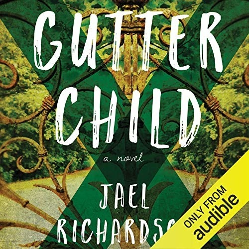The cover of Jael Richardson's book Gutter Child
