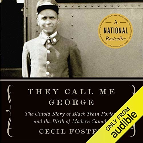 The cover of Cecil Foster's book They call me George