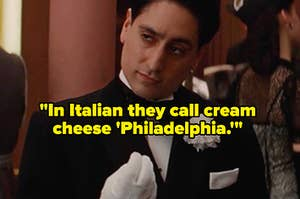 """A guy doing an Italian gesture, captioned """"In Italian they call cream cheese Philadelphia."""""""
