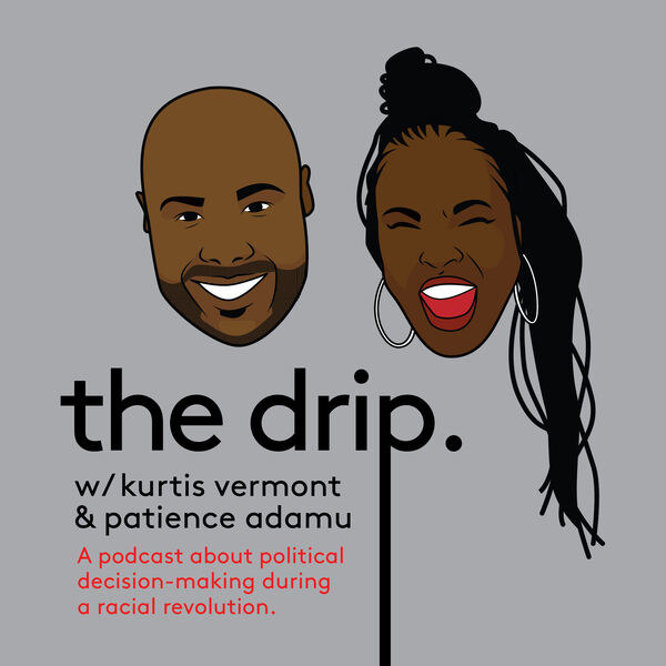 An illustration of Kurtis and Patience with a title below that says the drip