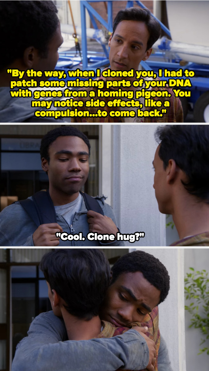 Abed says he put homing pigeon DNA in Troy's clone, saying it might cause a compulsion for him to come back, and Troy hugs him