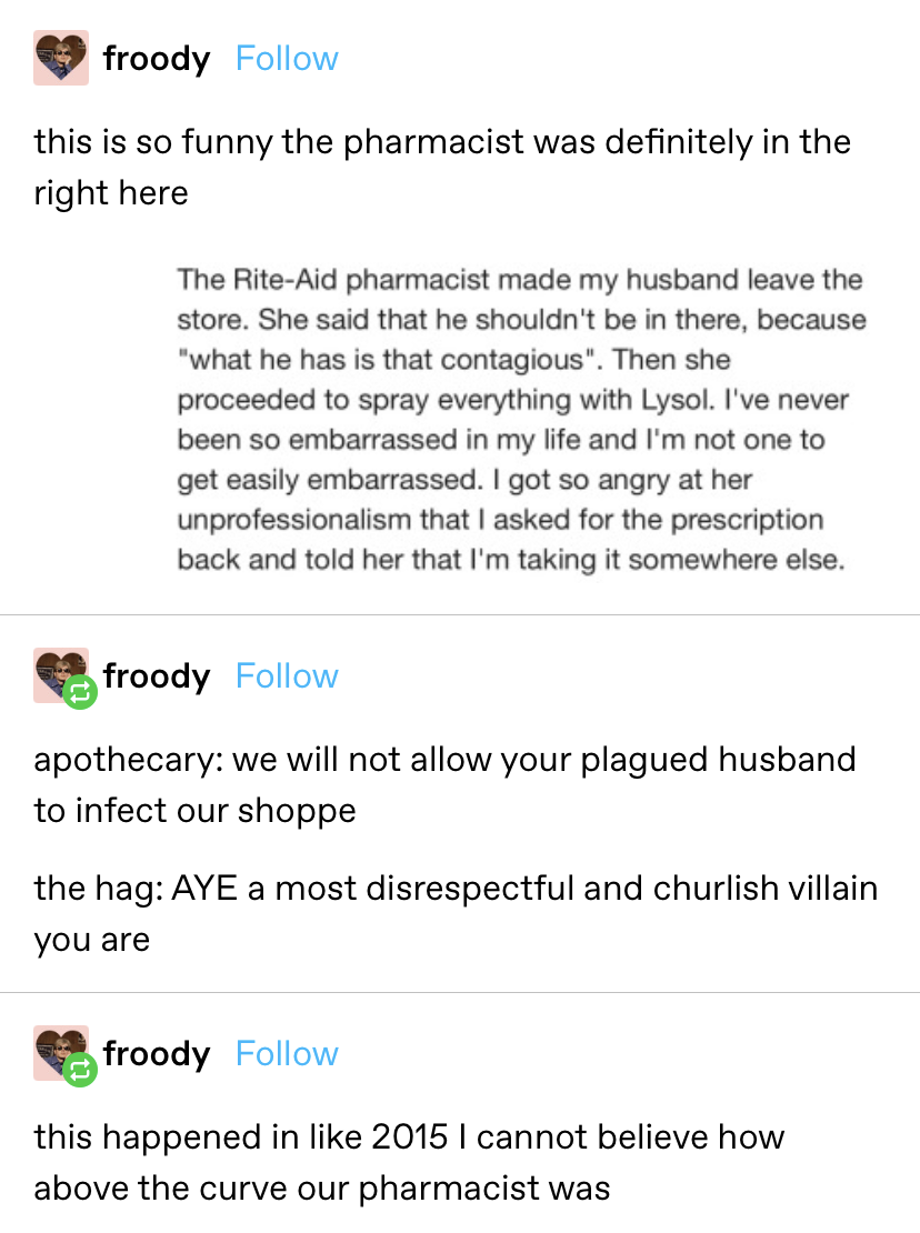 2015 post about a pharmacist telling a man to leave and spraying lysol everywhere because what he has is contagious, and people saying now the pharmacist was ahead of the curve