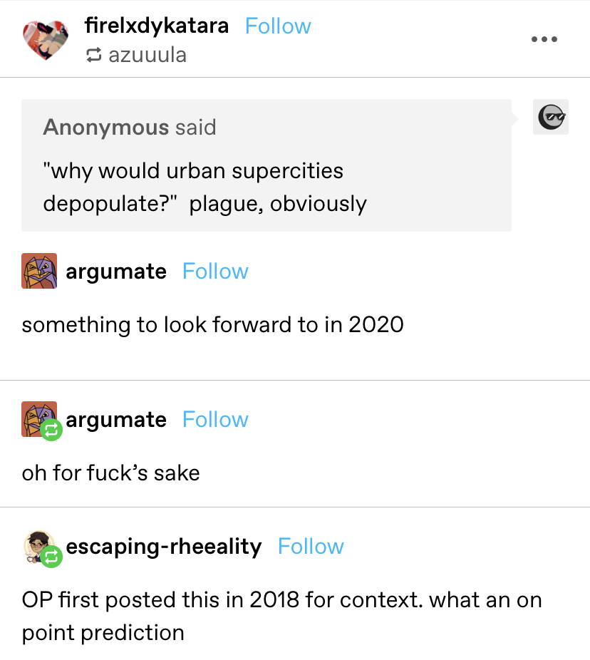 """In 2018, someone says urban supercities would depopulate only for the plague, and calls it something to look forward to in 2020 —later the OP goes back to say """"oh for fuck's sake"""""""