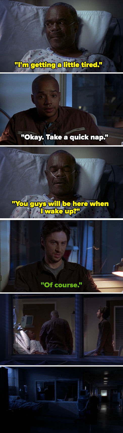 George says he's tired, and Turk tells him to sleep. George asks if they'll be there when he wakes up, and JD says they will —but then he dies