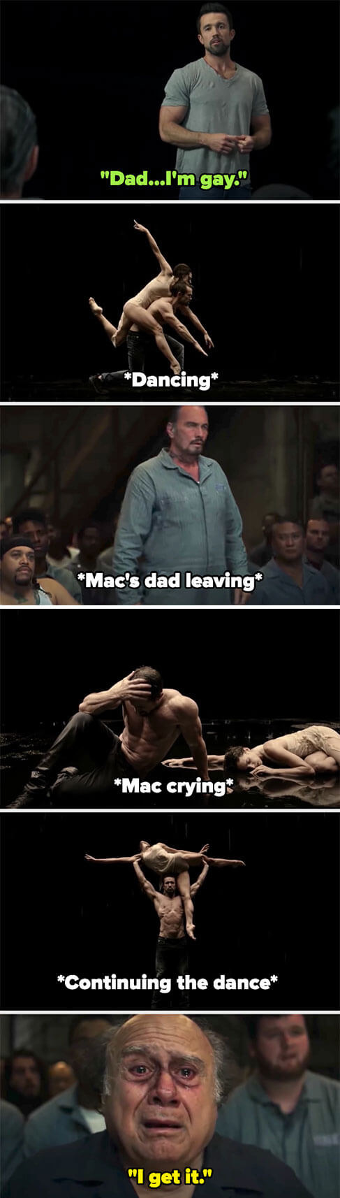 """Mac tells his dad he's gay then dances, but his dad leaves. He cries, then continues dancing, and Frank watches crying and says """"I get it"""""""