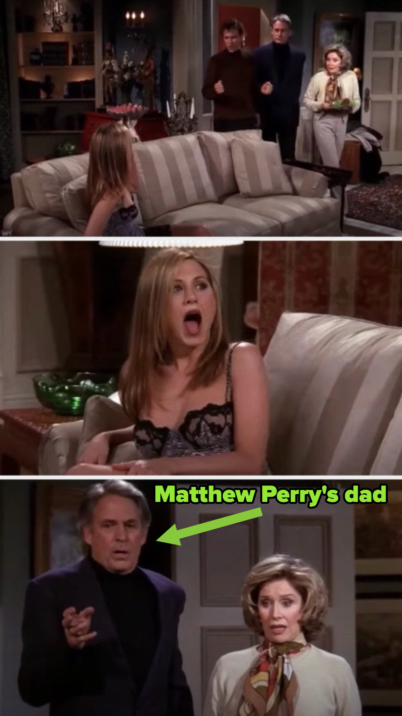 "Josh's parents walk in and look shocked as Rachel is in lingerie — Josh's dad is labeled ""Matthew Perry's dad"""