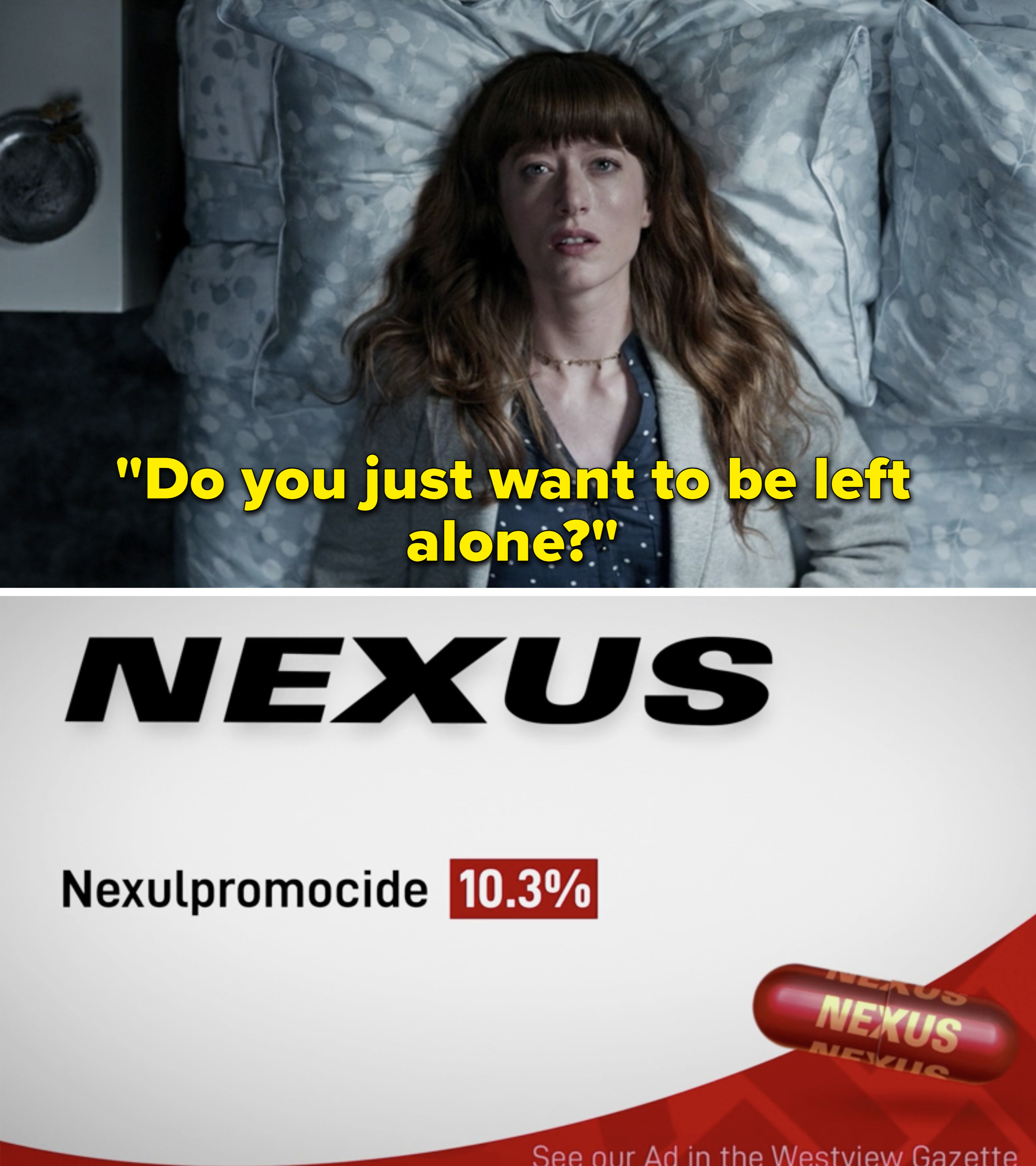 "The Nexus ad saying, ""Do you just want to be left alone?"""