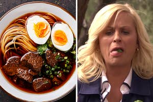 """On the left, a bowl of ramen with beef, eggs, cilantro, and scallions, and on the right, Leslie Knope from """"Parks and Rec"""" spitting out gross food"""