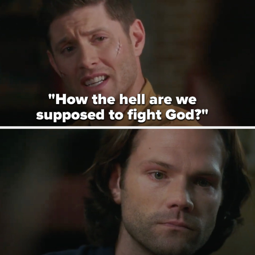 Dean asks Sam how the hell they're supposed to fight God
