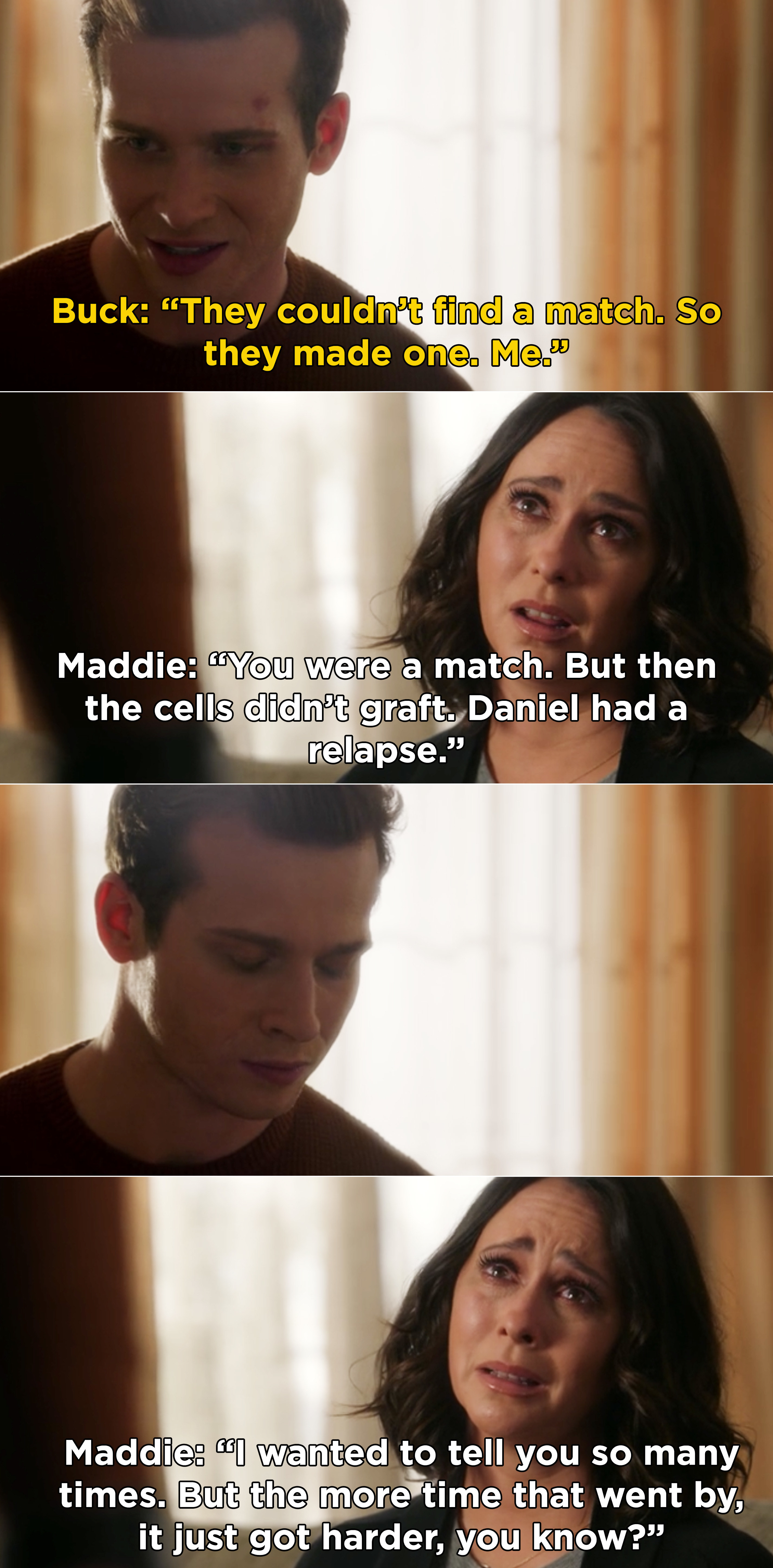 """Maddie telling Buck that he was a match for Daniel, but Daniel eventually relapsed. Then, Maddie says she wanted to tell Buck """"so many times"""""""