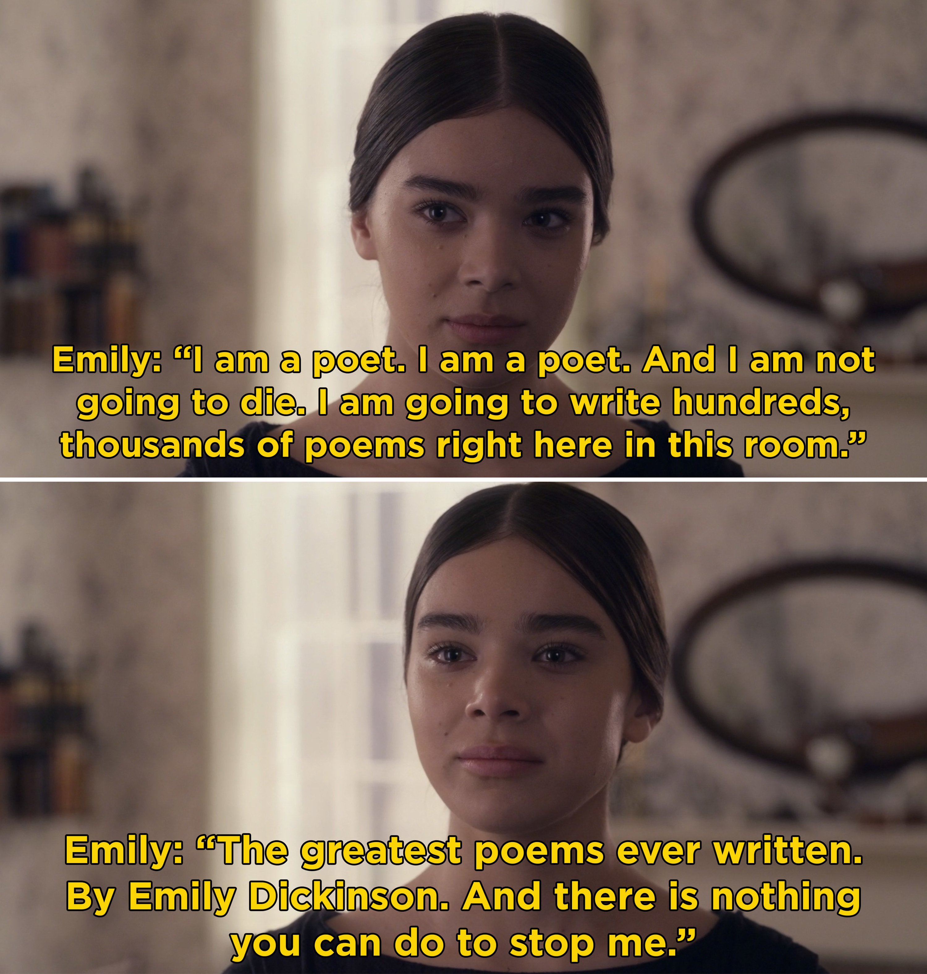 """Emily saying that she's a poet and she's going to write hundreds of poems and they are going to be """"the greatest poems ever written"""""""