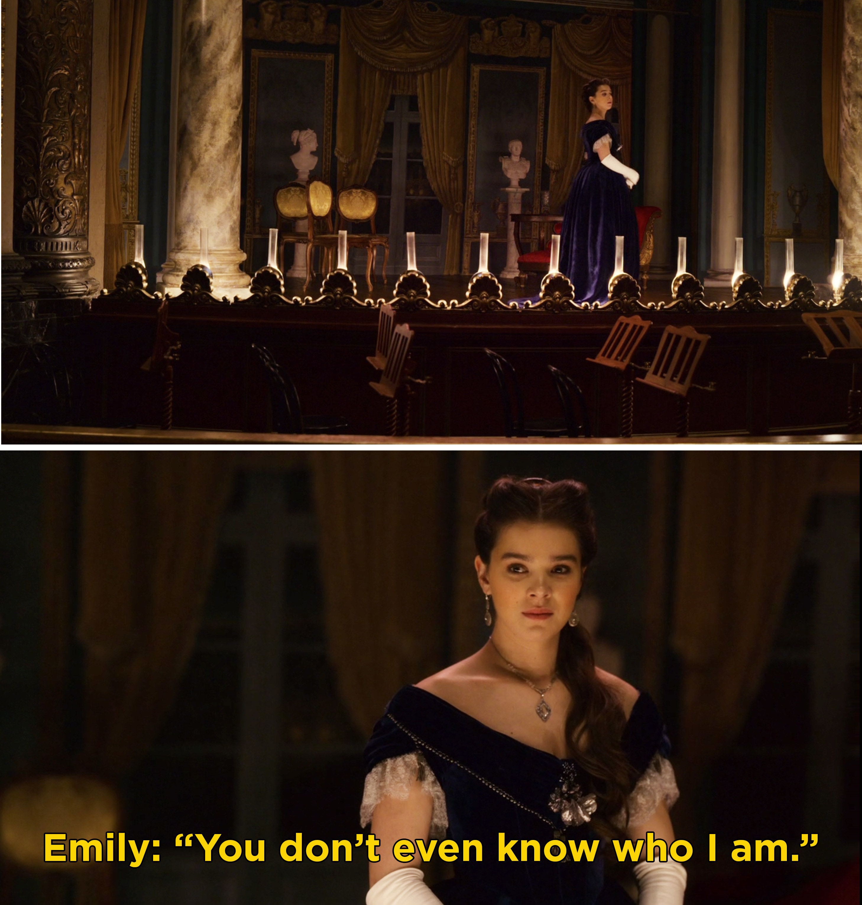 """Emily on stage saying, """"You don't even know who I am"""""""