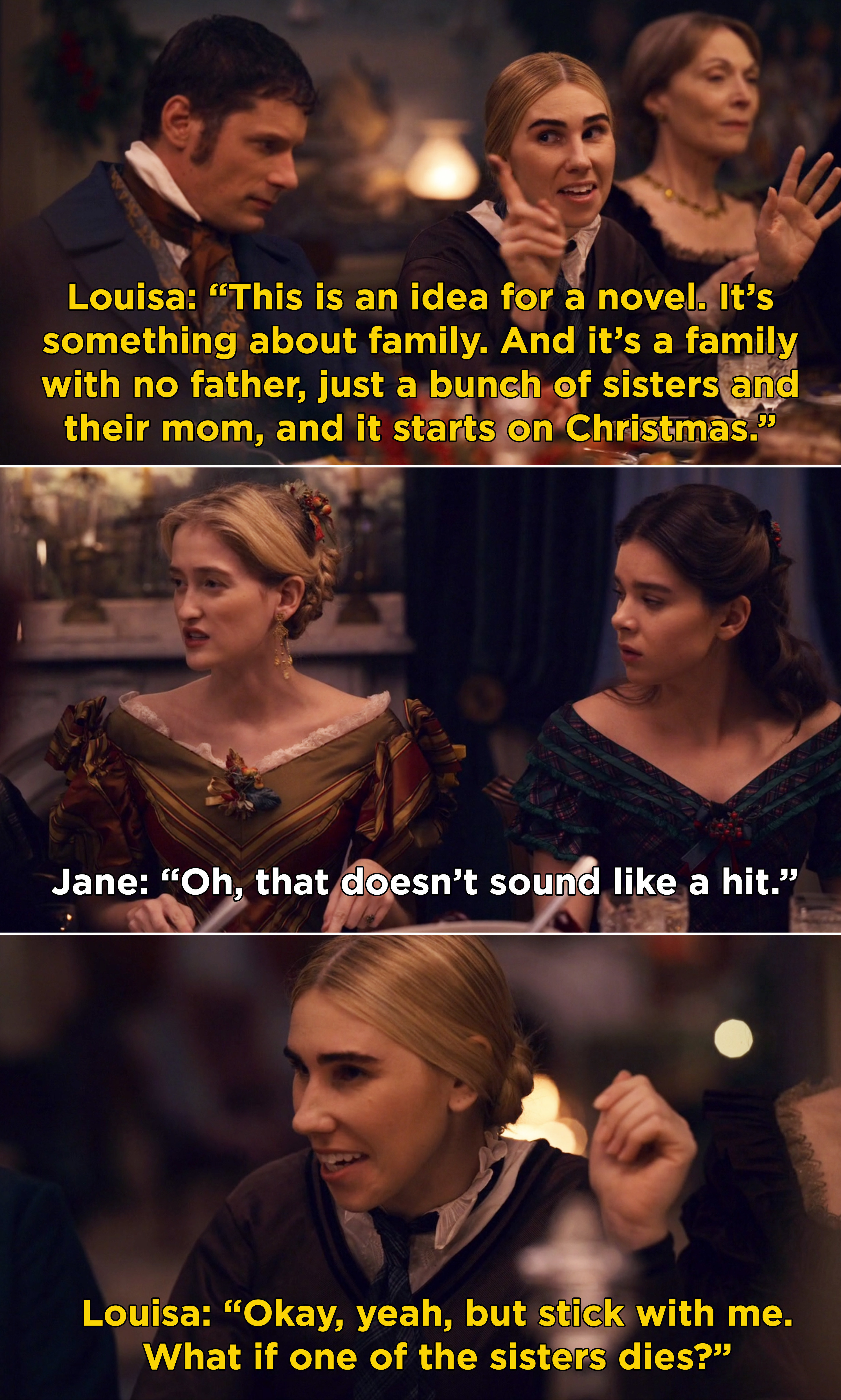 """Louisa May Alcott saying she has a great idea for a book and describes """"Little Women"""" and Jane saying, """"Oh, that doesn't sound like a hit"""""""