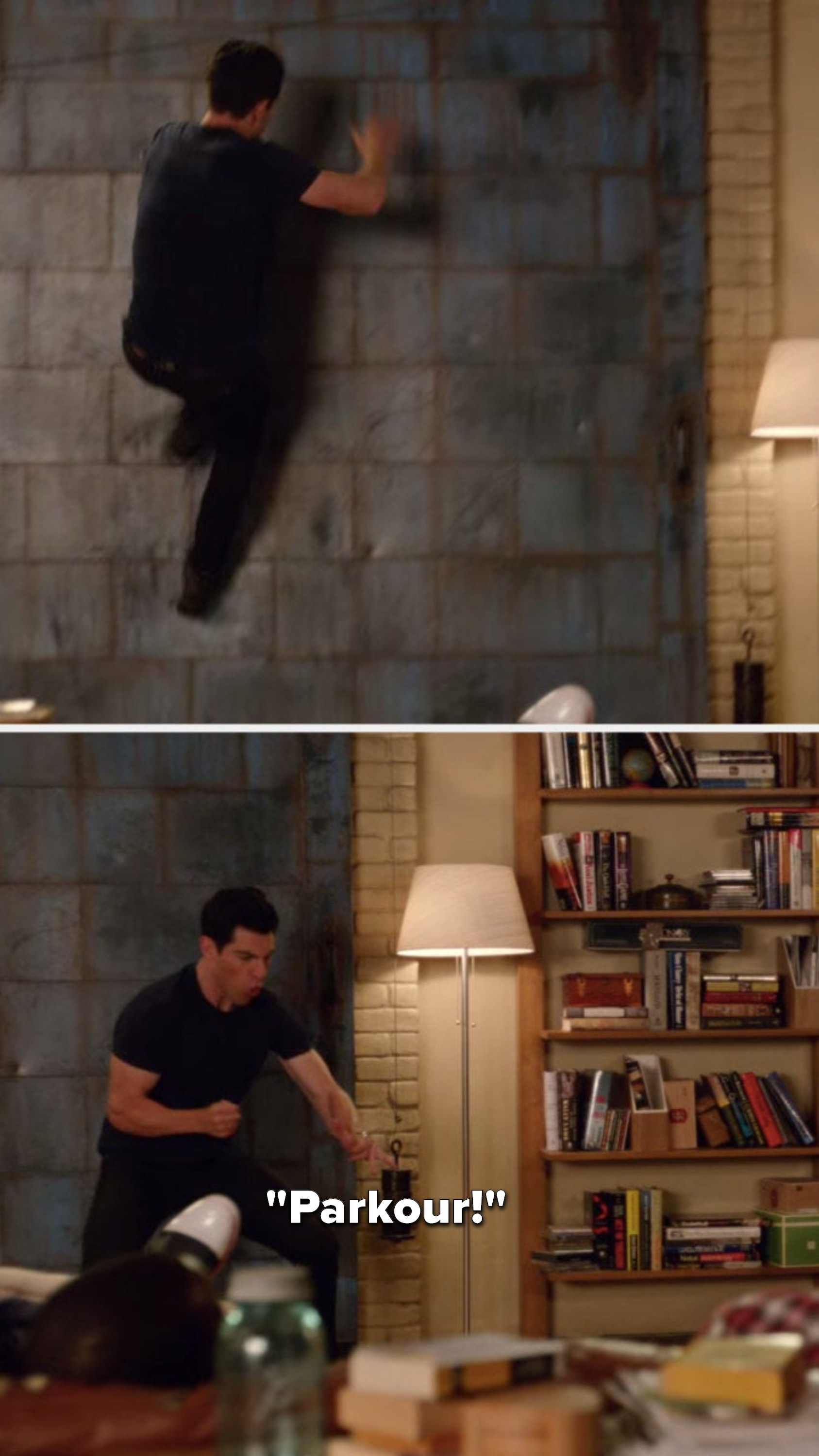 """Schmidt jumps up on the wall and then yells, """"Parkour"""""""