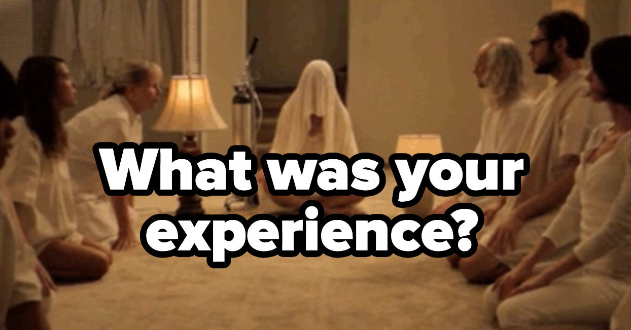 If You Were Ever In A Cult, It's Time To Share Your Secrets And Stories About The Experience
