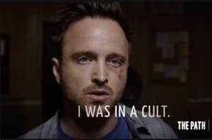 """Eddie lane in The Path saying, """"i was in a cult"""""""