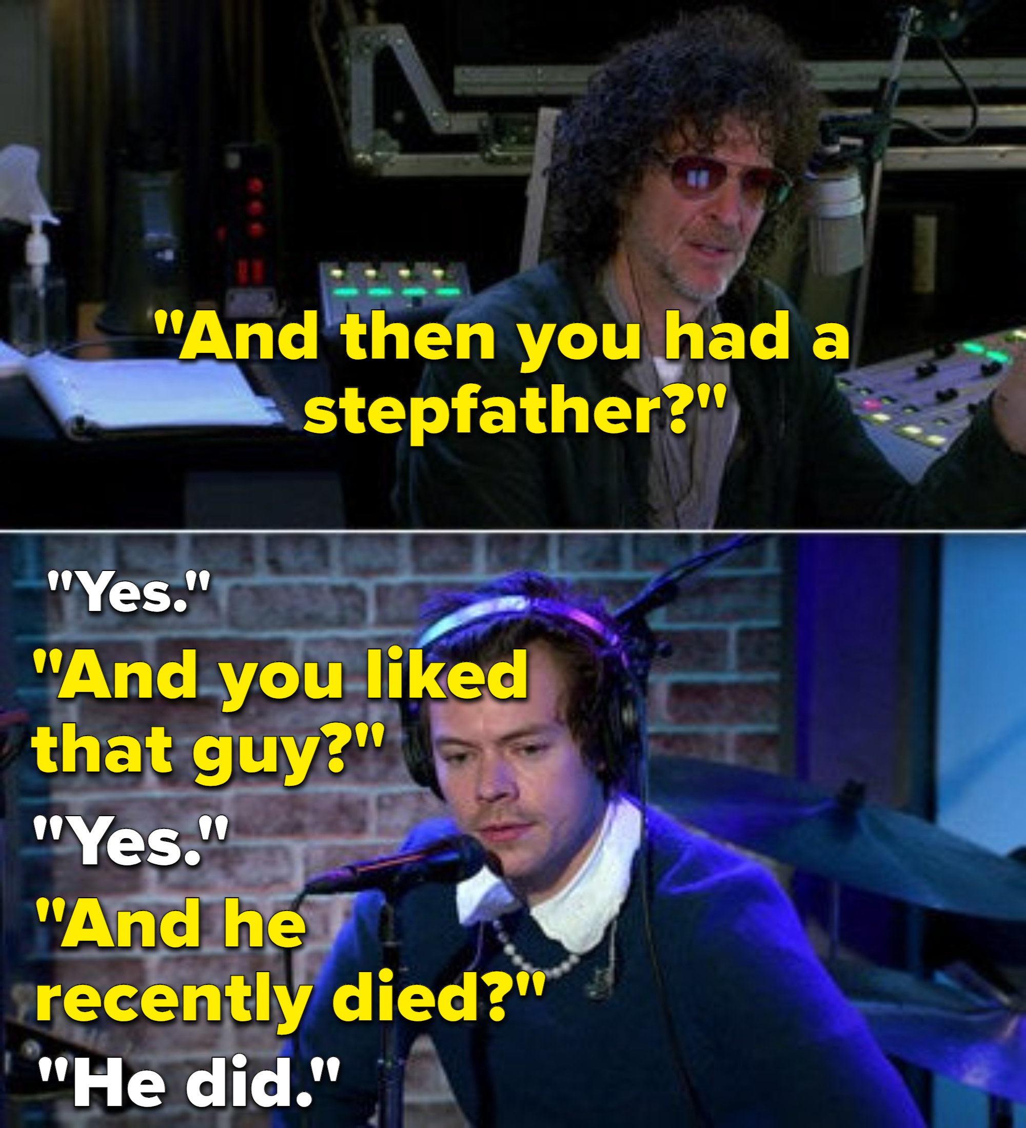 Howard Stern asking questions about Harry's relationship to his father and dead stepfather