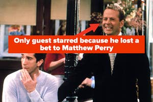 """Bruce Willis in Friends labeled """"Only guest starred because he lost a bet to Matthew Perry"""""""