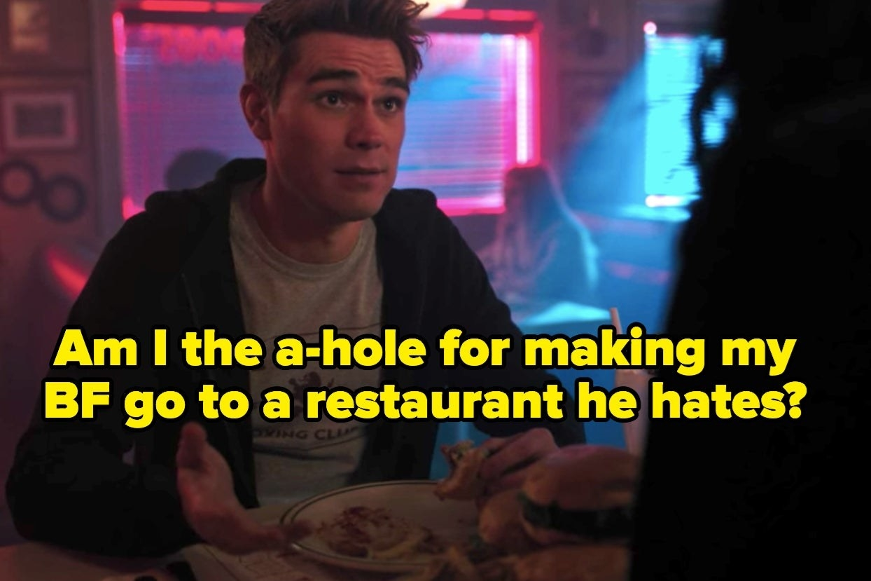 "Archie from ""Riverdale"" with the words ""Am I the a-hole for making my BF go to a restaurant he hates?"""