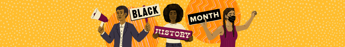 Banner with illustration of three people holding signs that say Black History Month