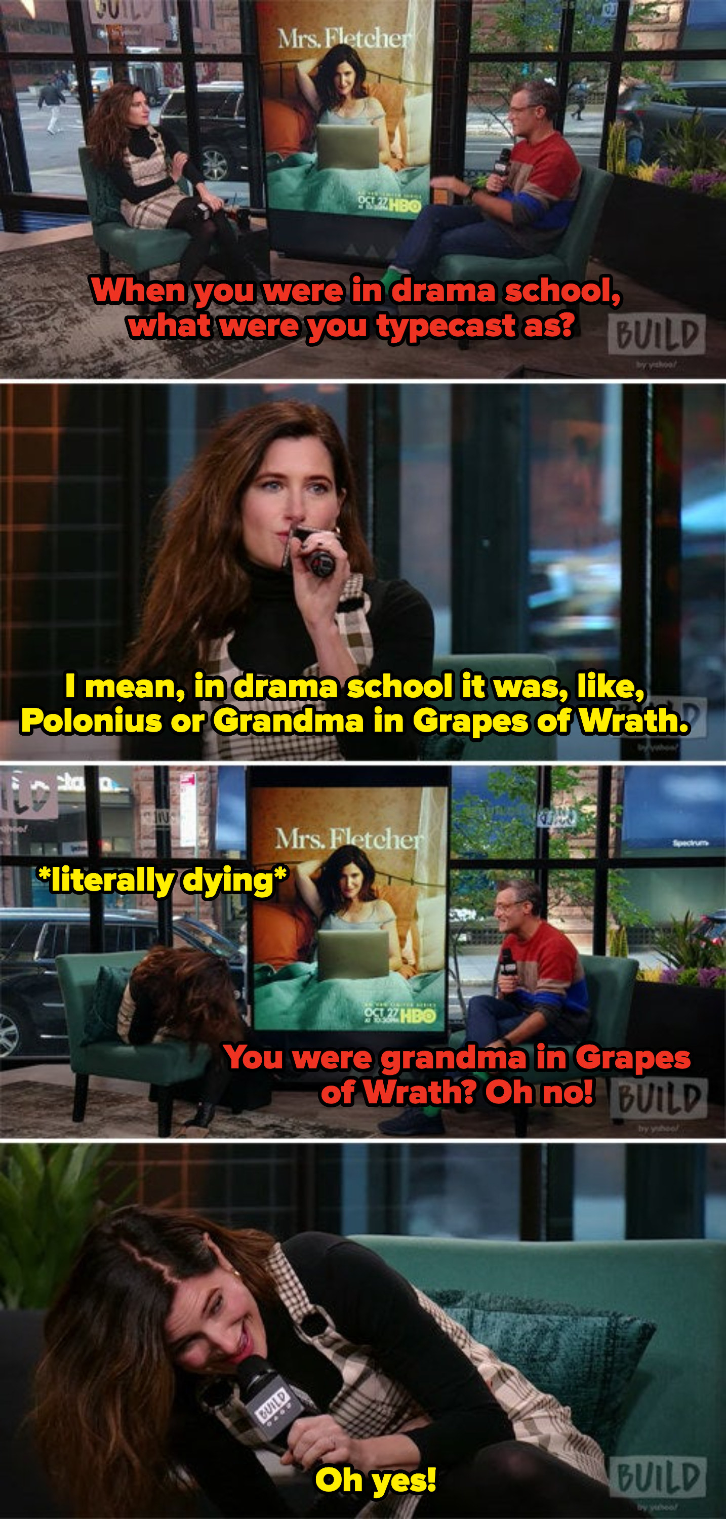 Kathryn saying her typecast in drama school was Polonius or grandma in Grapes of Wrath