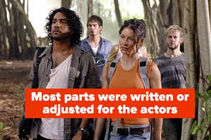 """Kate, Sayid, Boone, and Charlie from Lost with the caption """"Most parts were written or adjusted for the actors"""""""