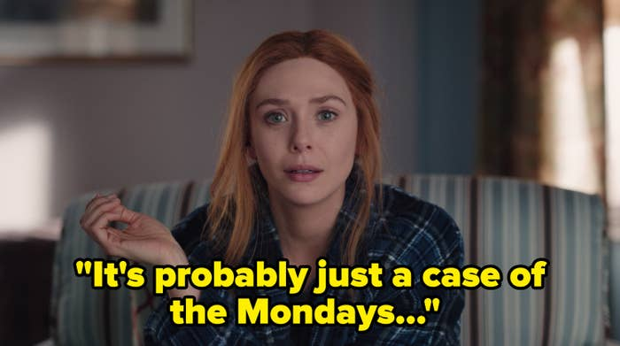 Wanda saying it's really just a case of the mondays