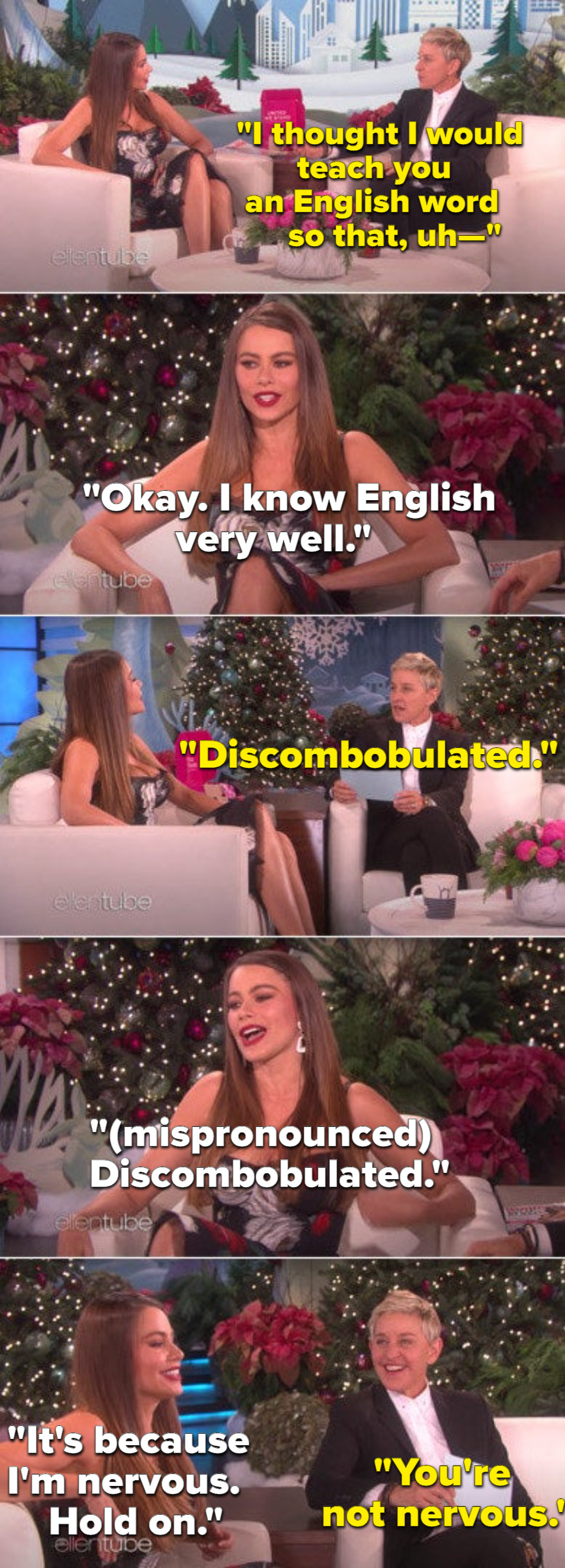 Ellen laughing at Sofia not being able to pronounce a word