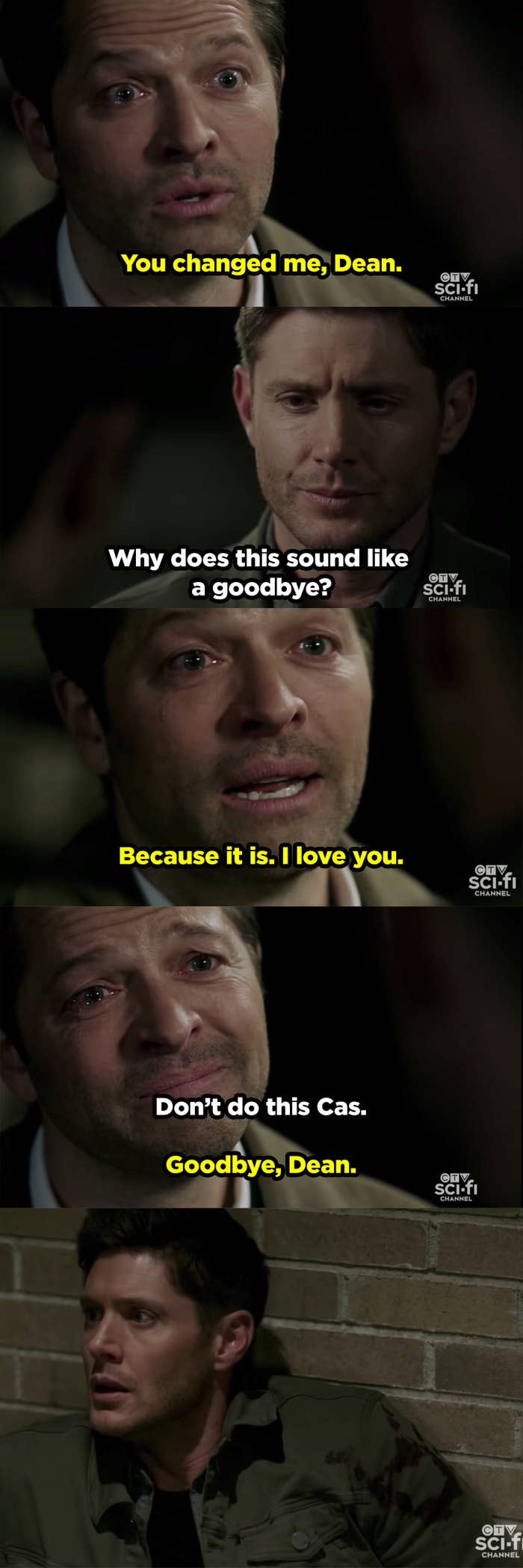 Castiel says to Dean that knowing him changed him, and that he loves him. Then, Cas sacrifices himself to save Dean.
