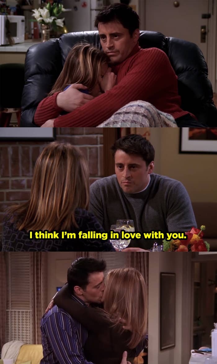 Joey holding Rachel when she's scared, then Joey telling Rachel he's falling in love with her, and then Rachel and Joey kissing