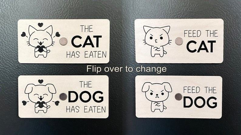 Magnet with one side that says the dog has eaten and the other side says feed the dog