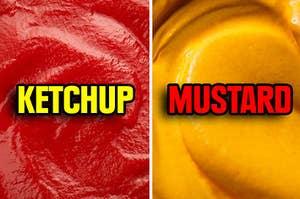 A vat of both ketchup and mustard