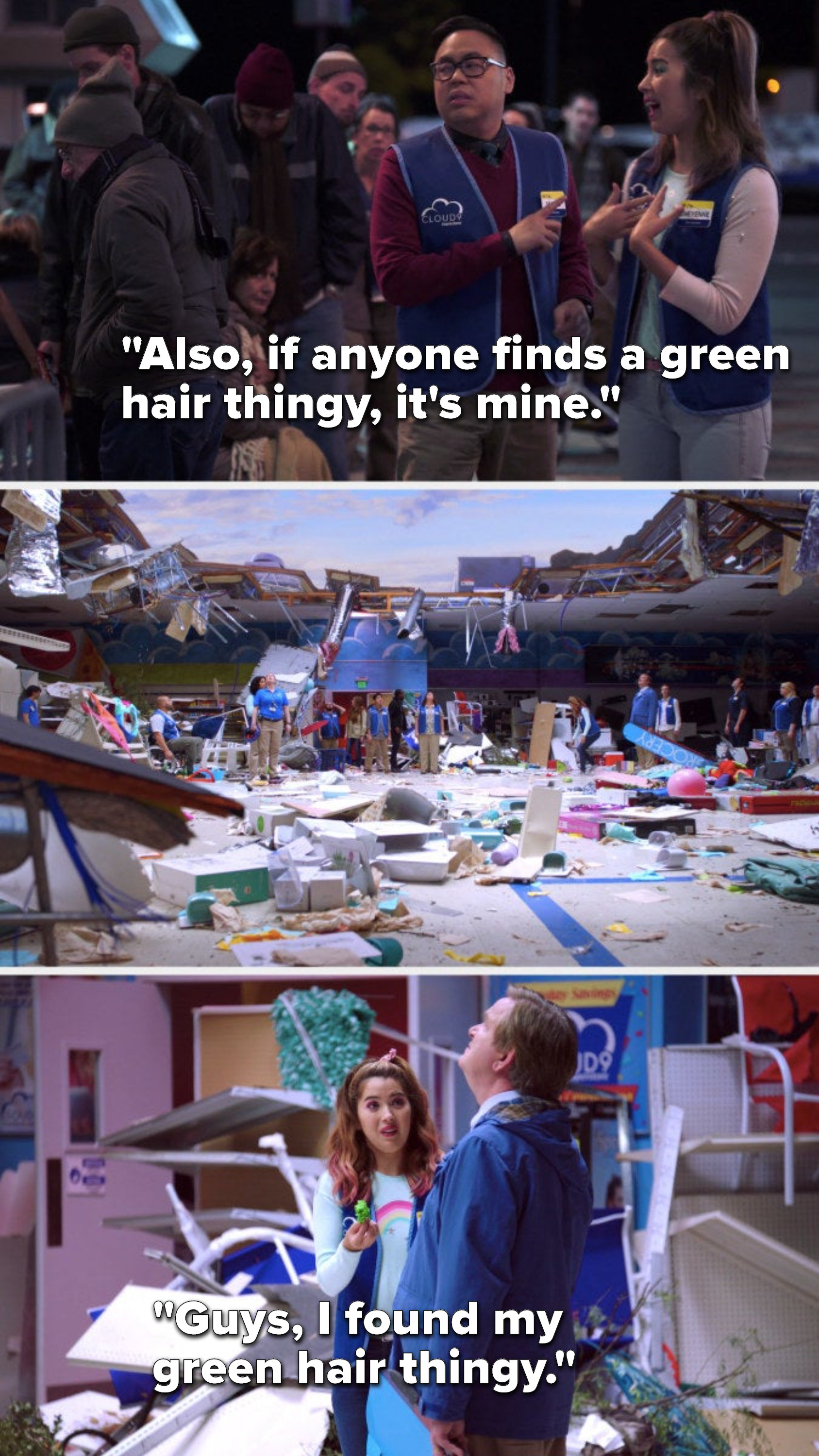 """Cheyenne says, """"Also, if anyone finds a green hair thingy, it's mine, I dropped it on the way in,"""" then she finds it in a later episode and says, Guys, I found my green hair thingy"""""""